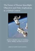 The Future of Human Spaceflight: Objectives and Policy Implications in a Global Context