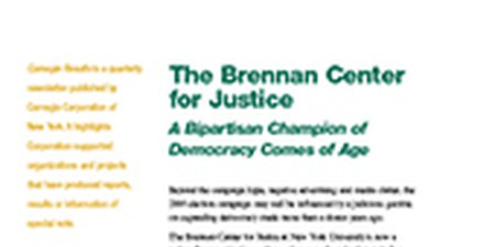 The Brennan Center for Justice: A Bipartisan Champion of Democracy Comes of Age