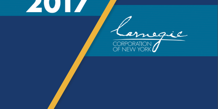 Carnegie Corporation of New York 2017 Annual Report