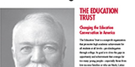 The Education Trust. Changing The Education Conversation In America