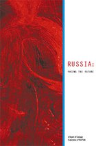 Russia: Facing The Future. A Report of Carnegie Corporation of New York