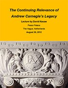 The Continuing Relevance of Andrew Carnegie's Legacy