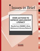 State Actions to Improve Adolescent Literacy. Results from NASBE's State Adolescent Literacy Network