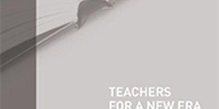 Teachers for a New Era: Transforming Teacher Education