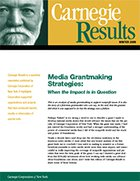 Media Grantmaking Strategies: When the Impact is in Question