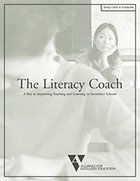The Literacy Coach: A Key to Improving Teaching and Learning in Secondary Schools
