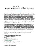 Media Coverage: Help or Hindrance in Conflict Prevention