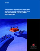 Practical Guidelines for the Education of English Language Learners: Research-Based Recommendations for Instruction and Academic Interventions