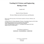 Teaching K–12 Science and Engineering During a Crisis