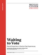 Waiting to Vote: Racial Disparities in Election Day Experiences