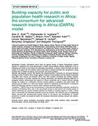 Building Capacity for Public And population Health Research in Africa: the Consortium for Advanced Research Training in Africa (CARTA) Model