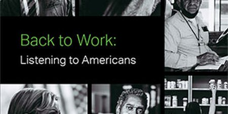 Back to Work: Listening to Americans