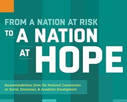National Commission on Social, Emotional, and Academic Development Offers Path Forward