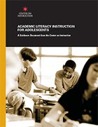 Academic Literacy Instruction for Adolescents: A Guidance Document from the Center for Instruction