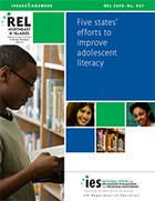 Five States' Efforts to Improve Adolescent Literacy