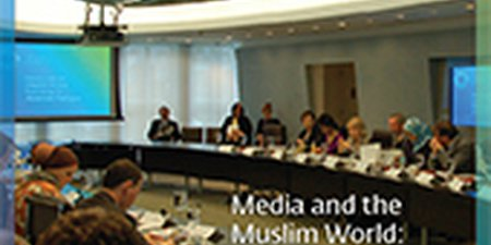 Media and the Muslim World: Enriching the American Dialogue